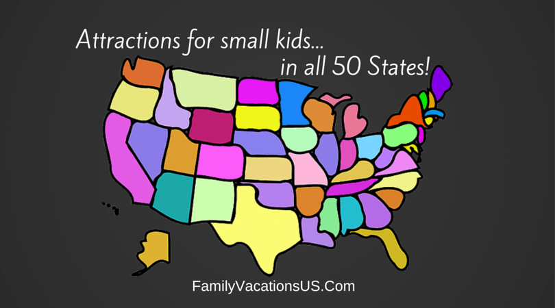 Attractions for Small Kids in All 50 States