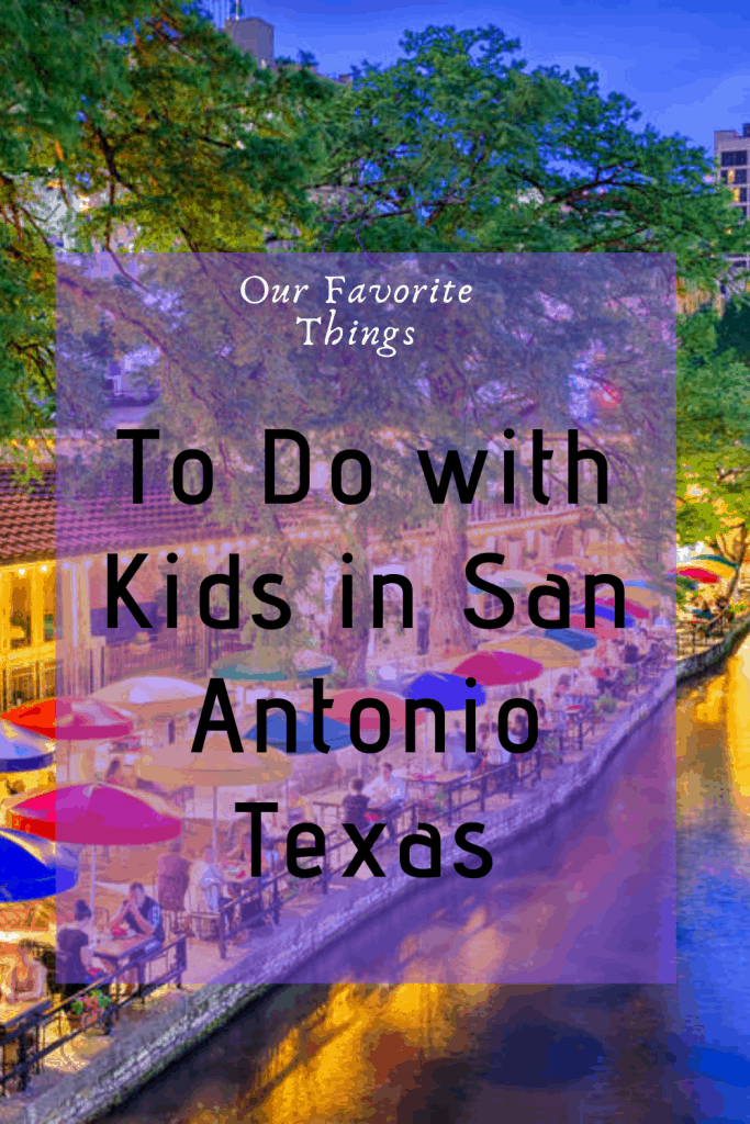 If you are going to San Antonio Texas we have a list of fun things to do with kids in San Antonio.