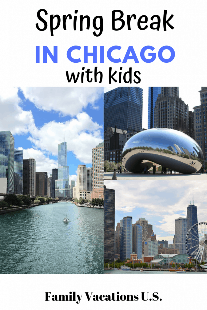 Ready to hit Chicago during Spring Break with your kids? We've got the must see places, best spots to eat and hotels to check out in Chicago.