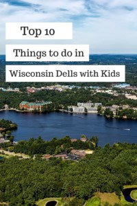 Top 10 things to do with kids in the Wisconsin Dells