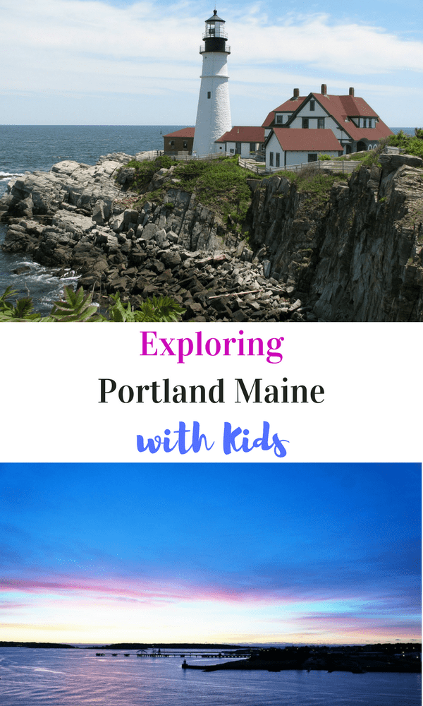 Exploring Portland Maine with Kids