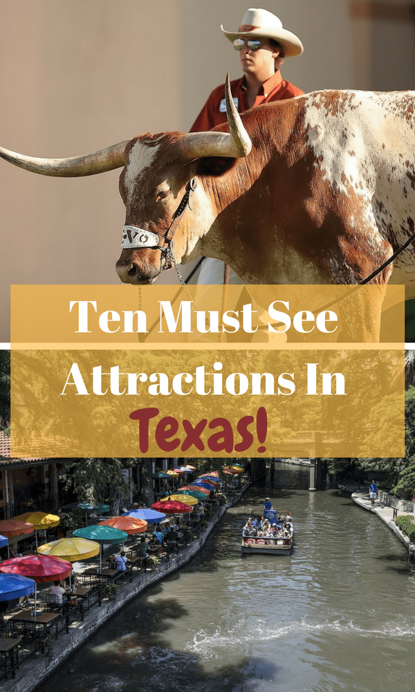 Ten Must See Texas Attractions