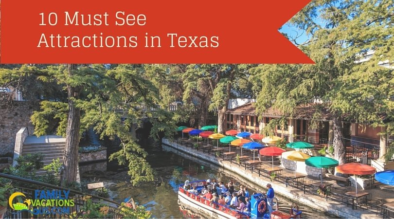 10 must see attractions in texas