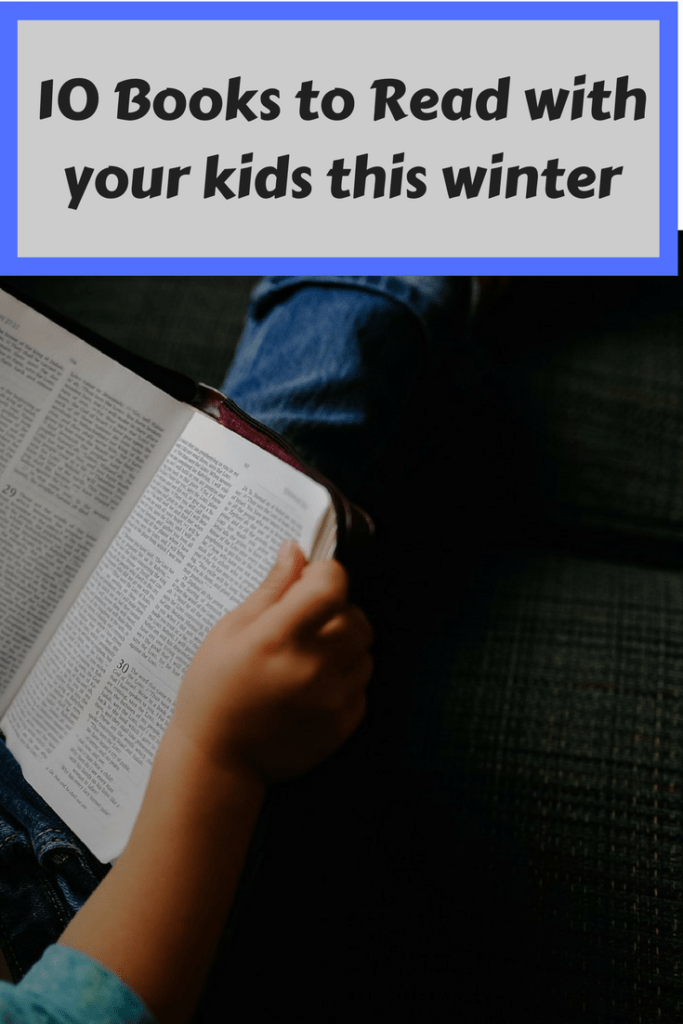 10 Books to Read with your kids this winter
