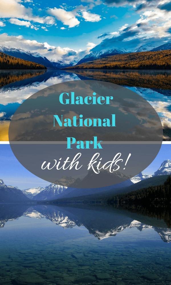 Glacier National Park with Kids