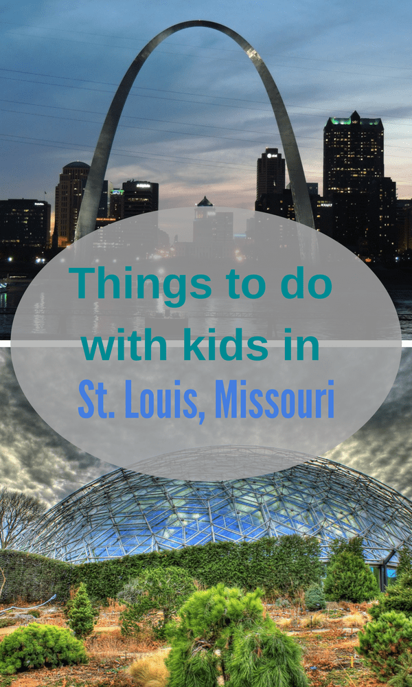Things to do with kids in St. Louis Missouri