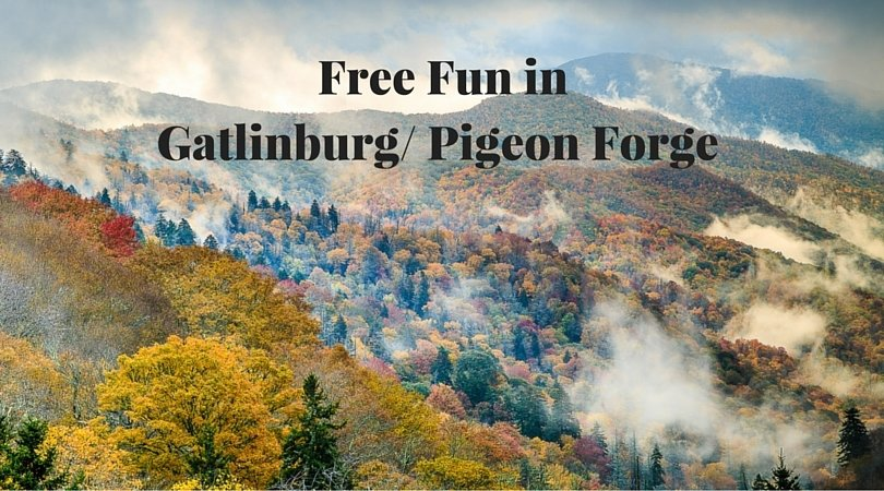 Free Fun in Gatlinburg and Pigeon Forge Tenessee