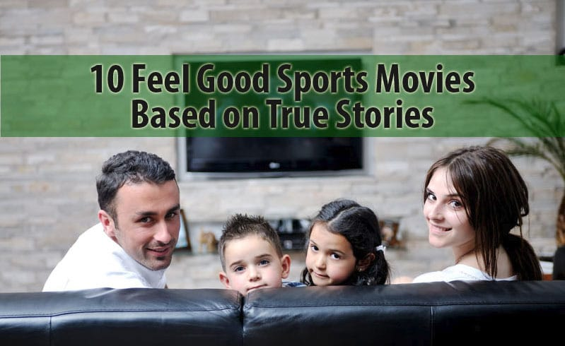 10 Feel Good Sports Movies