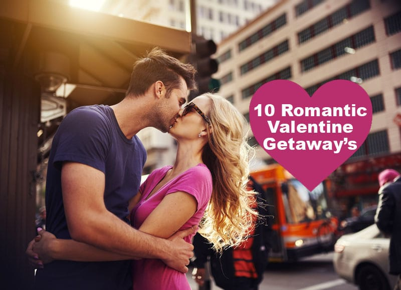 10 Most Romantic Cities to Spend Valentine's Day
