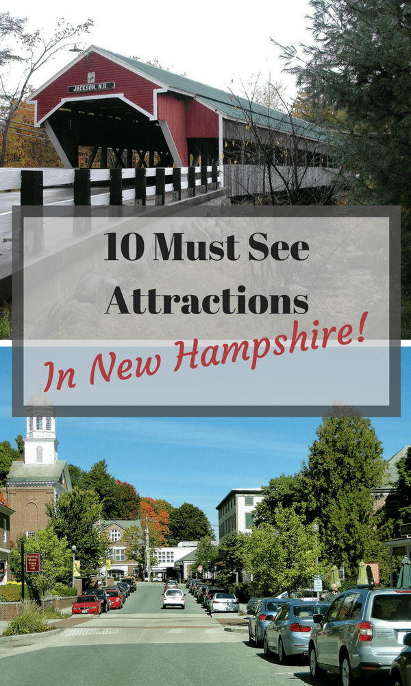 10 Must see attractions in New Hampshire