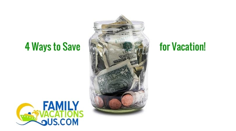 4 Ways to Save for Vacation
