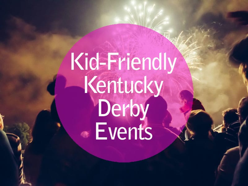 Most Kid-Friendly Derby Events