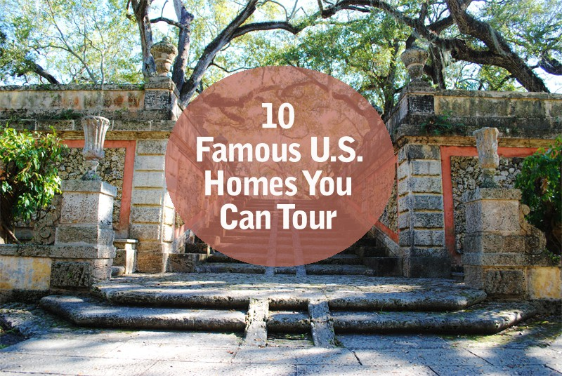 Famous US homes you can tour