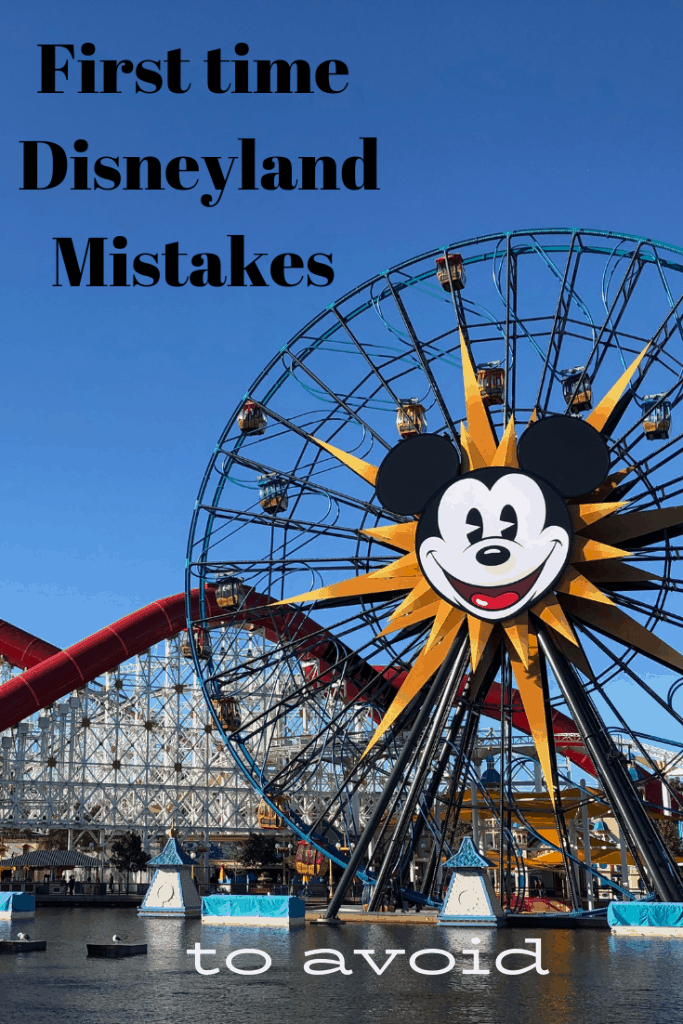Headed to Disneyland for the first time? Don't make these classic first visit mistakes! #disneyland #disney