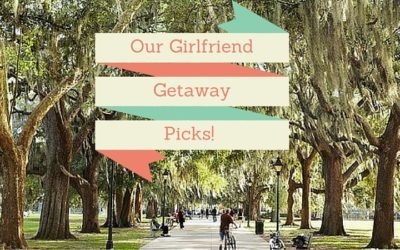 Girlfriend Getaway's!