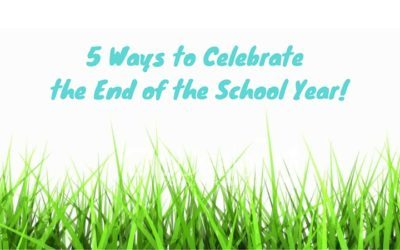 5 ways to make the last day of school special!