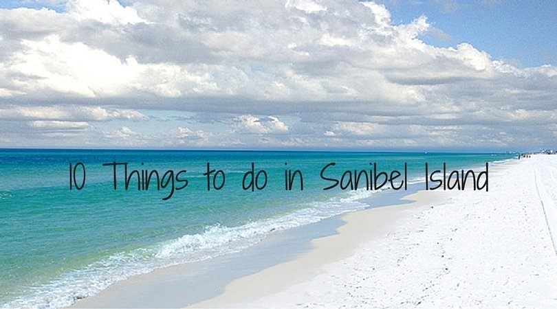 10 Things to do on Sanibel Island