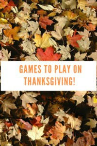 Games to Play on Thanksgiving