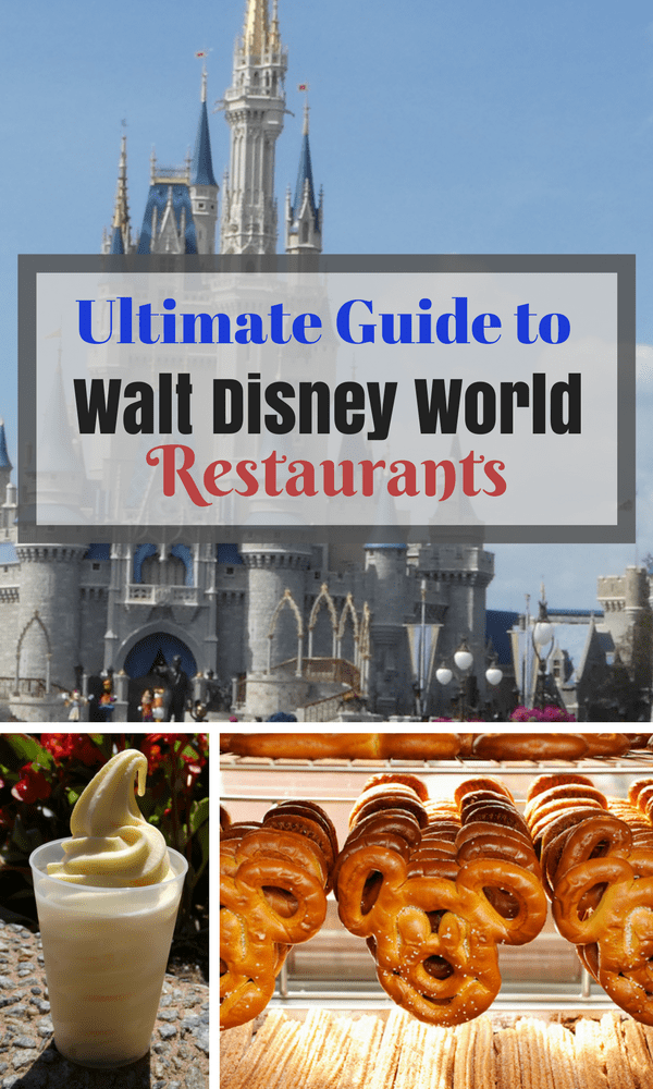 The Ultimate Guide to Walt Disney World Restaurants.