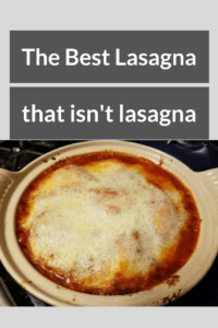 The best lasagna that isn't lasagna