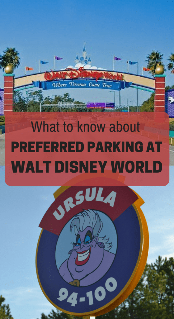 What you need to know about preferred parking at Walt Disney World and why I didn't mind paying $40 to park.