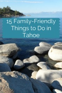 15 Family-Friendly Things to Do in Tahoe