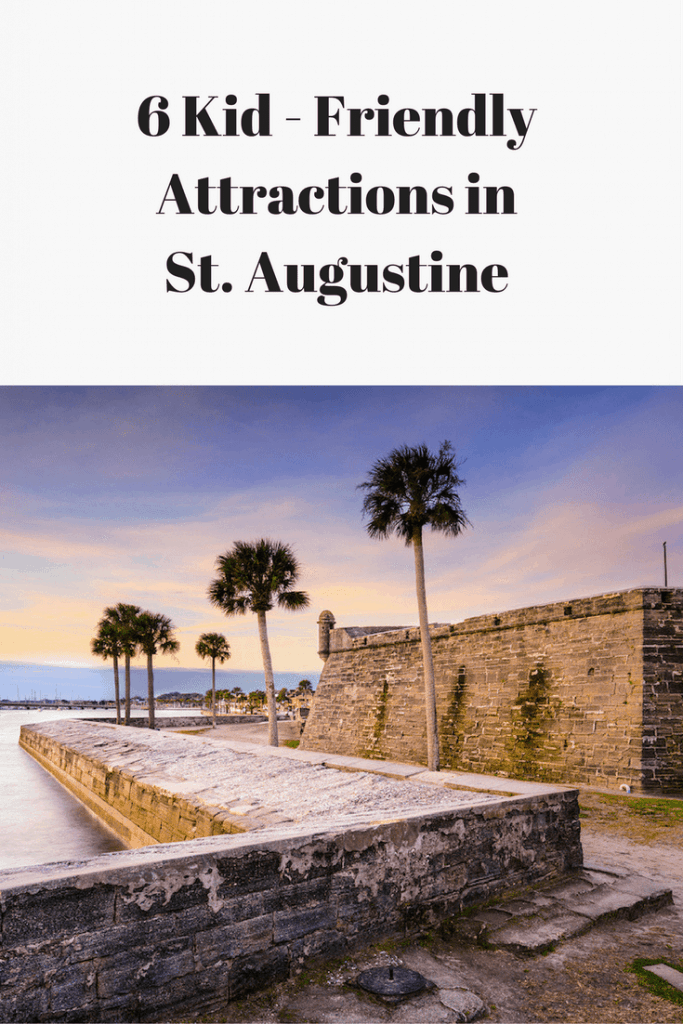6 Kid Friendly Attractions in St. Augustine