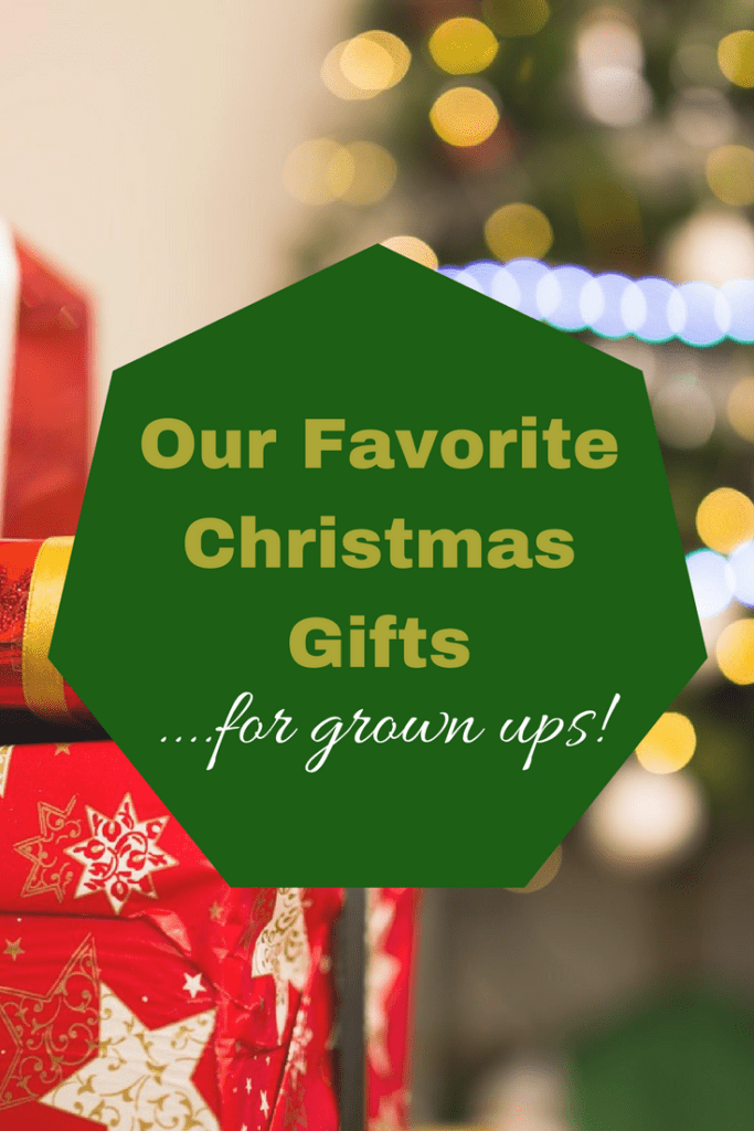 Our Favorite Christmas Gifts for Grown ups!