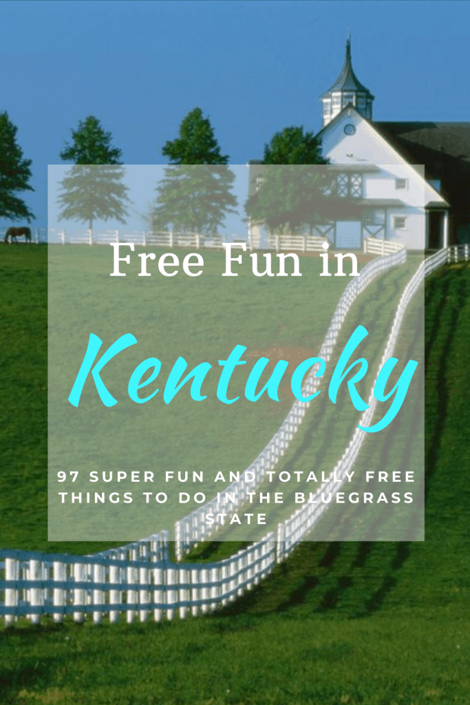 Looking for Fun things to do in Kentucky? We have a list of 97 free things to do while you are in town!