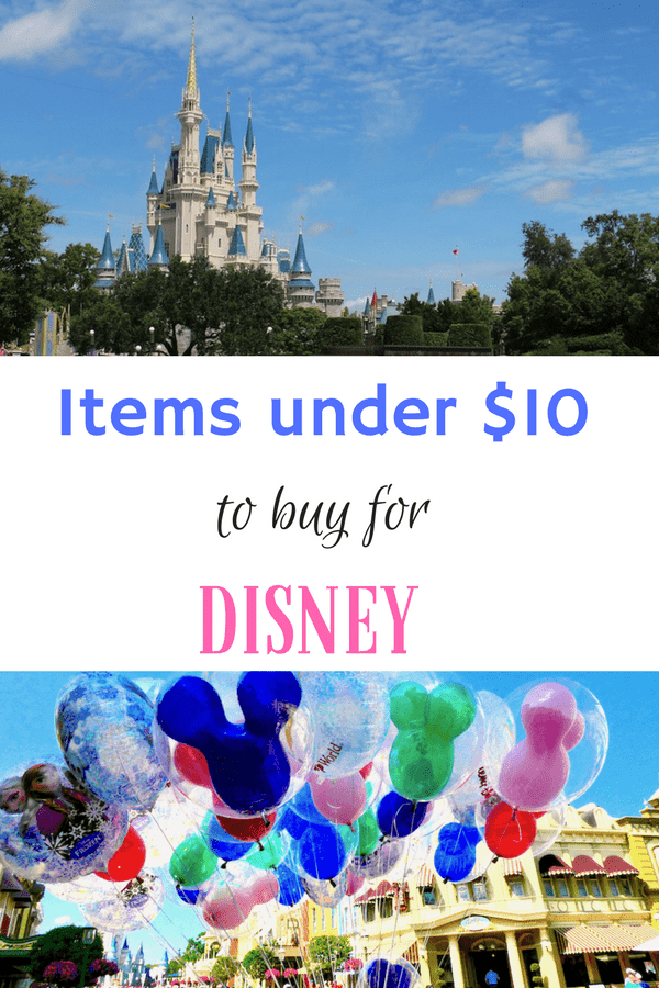 Items under $10 to buy for Disney