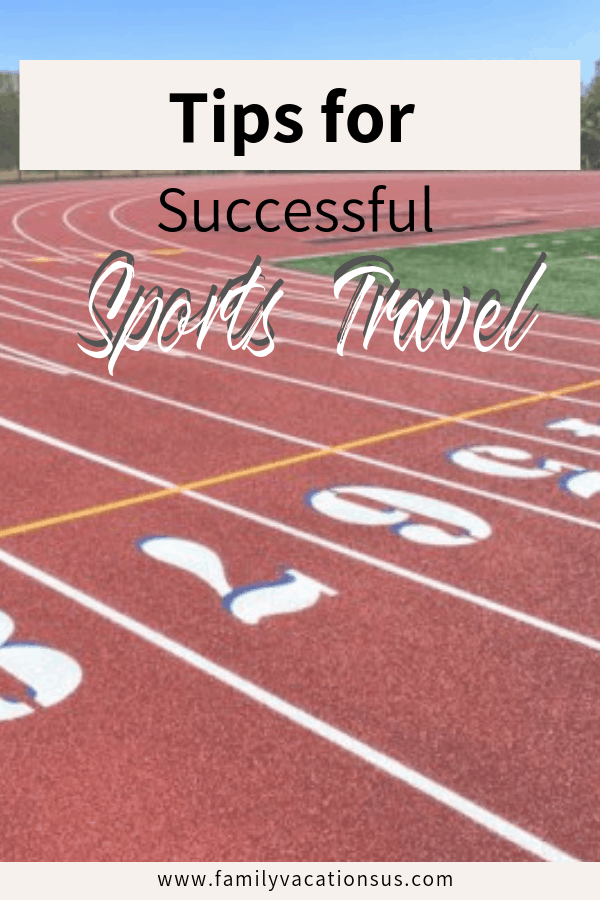 Are you venturing into the world of sports travel with your young athlete? We have tips for making your time more successful and as easy as possible.  #sportstravel #sports #travel