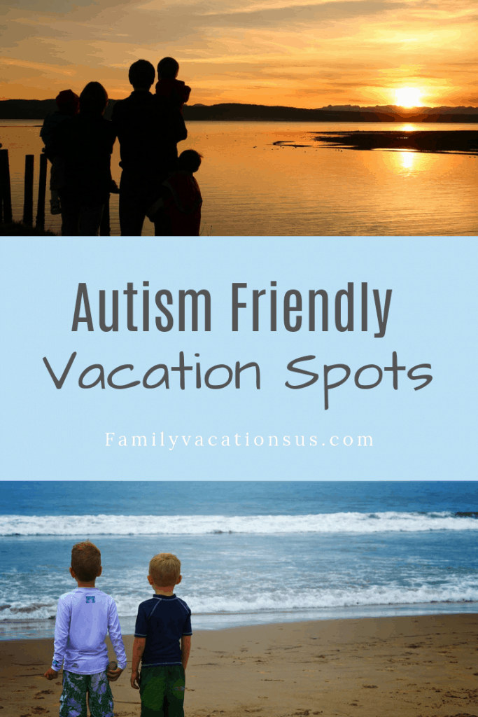 If you have a child on the spectrum, you likely know all too well how unpredictable a family vacation can be. We've gathered some ideas for Autism Friendly Vacation Spots. #autismtravel #familyvacation #specialneedsvacation