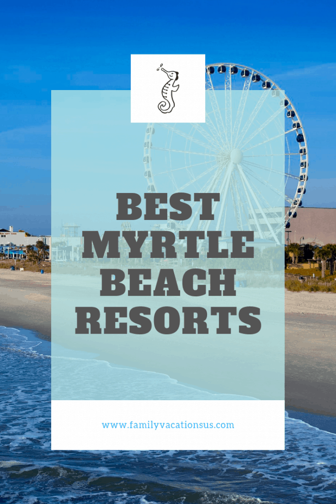Headed to Myrtle Beach and unsure where to say? We've broken down the best Myrtle Beach Resorts. Take a look and maybe you will find your next favorite family vacation spot!  #myrtlebeach #beachvacation #southcarolina