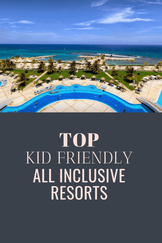 Wanting an all-inclusive vacation experience, but bringing your kids along? We've compiled the best all inclusive resorts that are kid friendly.