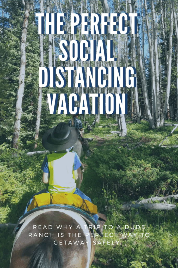 Dude Ranch Vacations, why a trip to our favorite spot is the perfect solution to getting away safely. Read more about how a trip to a dude ranch is the best solution.