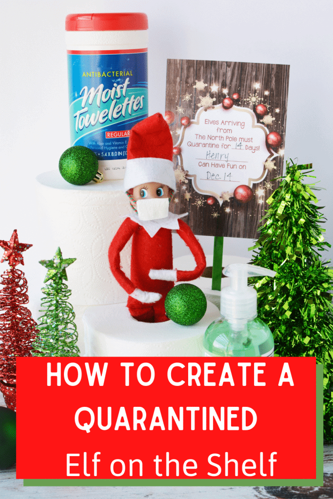 Love Elf on the Shelf but also don't love the idea of having to move him every single day? We have detailed instructions on how to create a quarantined Elf on the Shelf.