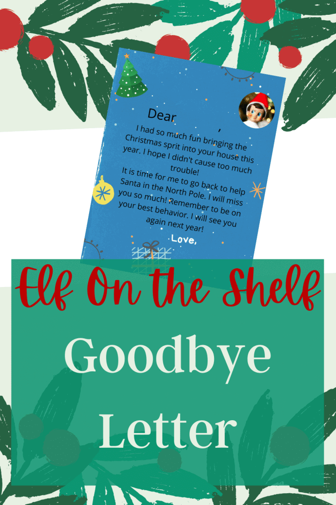 When it is time to say farewell to your Elf on the Shelf for the season, try this easy send off letter!