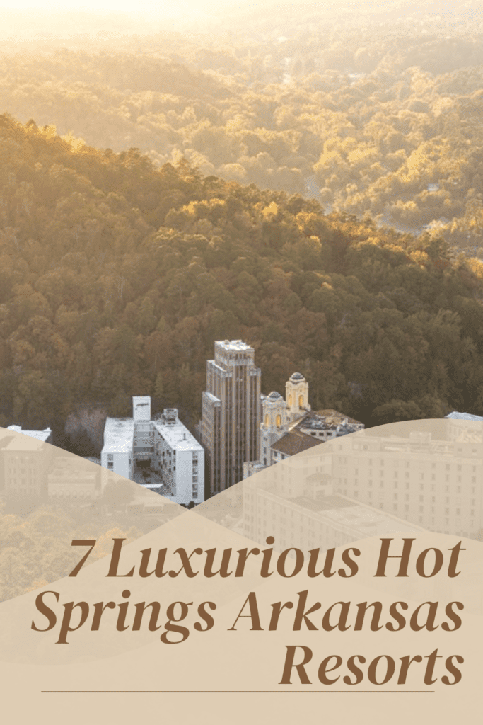 Take a look at our list of 7 Luxurious Hot Springs Arkansas Resorts.